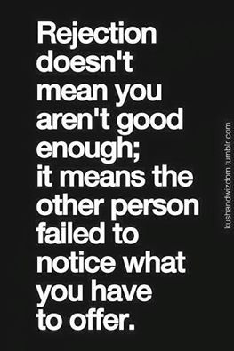 b3e9843abf6ab0a6d0075f8ac235a68c--quotes-about-rejection-quotes-about-loss